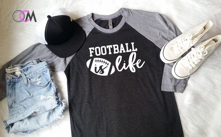 Football Is Life Shirt, Football Mom Shirt, Football Mama Shirt, Football Mom, Football Shirt, Football Raglan, Football Team Shirt by 1OneCraftyMomma on Etsy