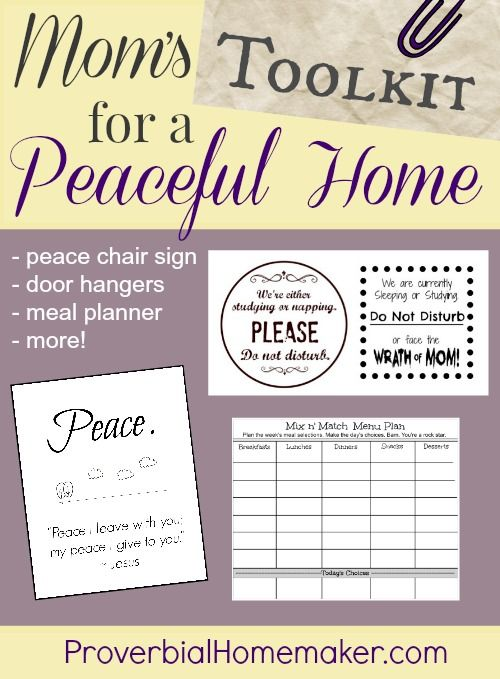Mom's toolkit for a peaceful home - use these great tools and printable freebies from ProverbialHomemaker.com
