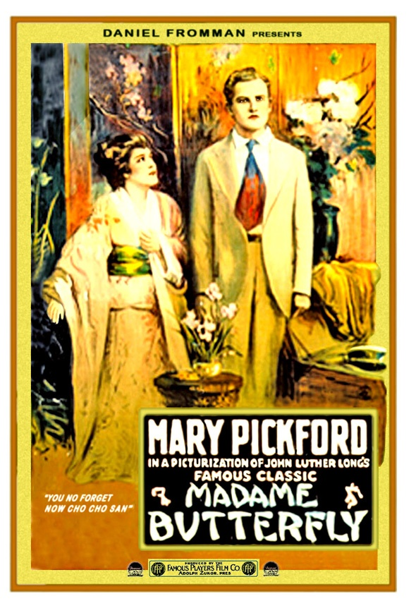 Mary Pickford - Madame Butterfly.....1915