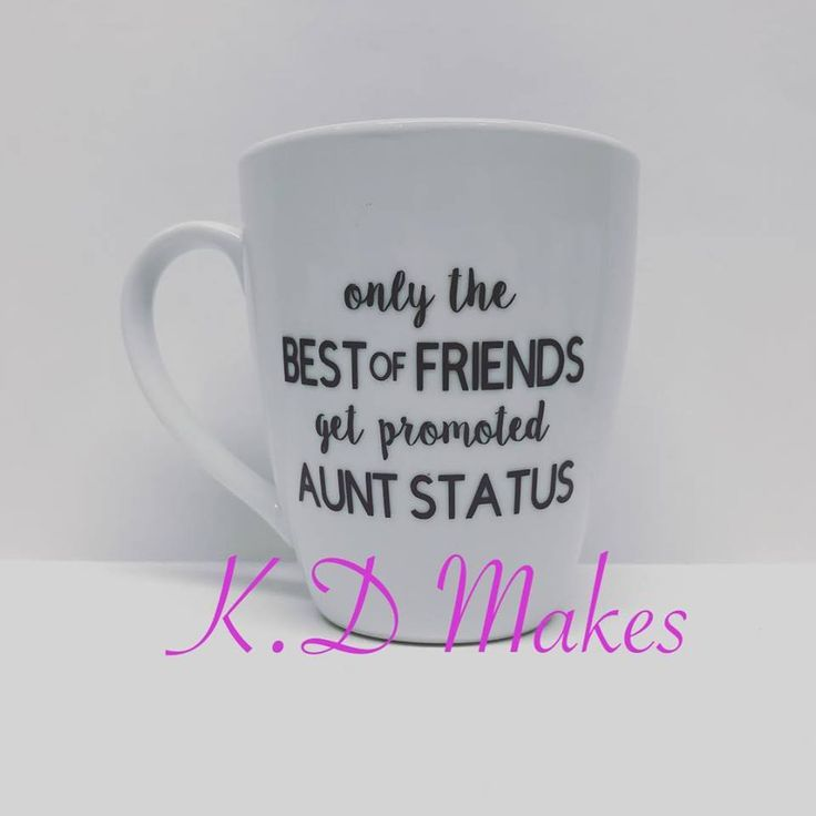Custom Mug - only the best of friends get promoted to aunt status