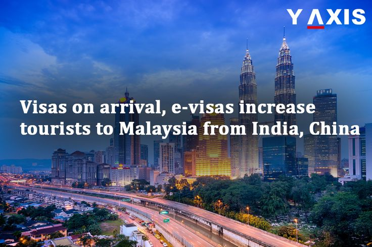 #India and #Chinese #tourist arrivals in #Malaysia increased after the introduction of #e-visas, #eNTRIs and #VOAs. #MalaysiaTravelVisa #MalaysiaVisa #YAxisImmigration #YAxisVisas