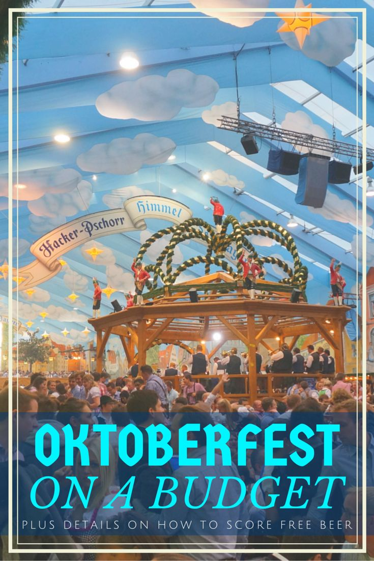 If you're considering going to Oktoberfest 2016 in Munich, this post will show you how to have an awesome time yet be able to do so on a budget!