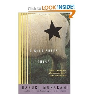 A Wild Sheep Chase: A Novel by Haruki Murakami ... I've read it and enjoyed it.