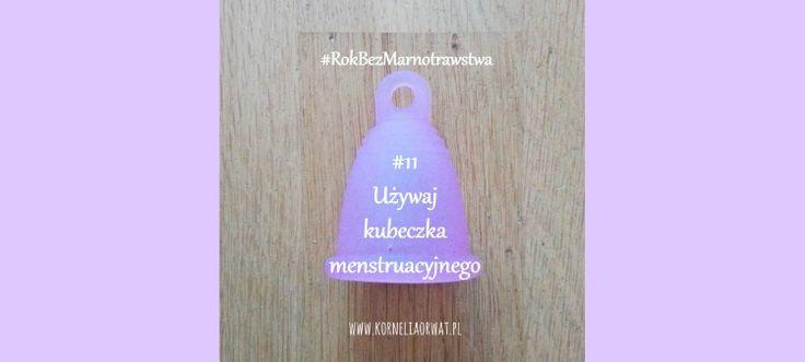 Kubeczek menstruacyjny czyli zadanie #11