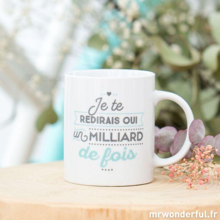 Mug - Je te redirais oui un milliard de fois (FR)