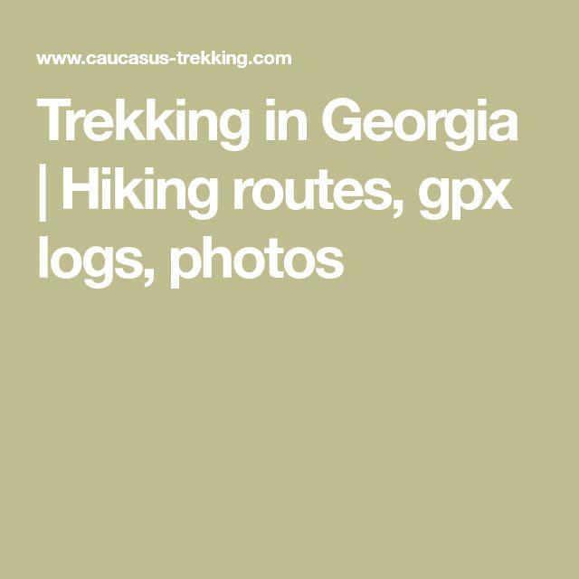 Trekking in Georgia   Hiking routes, gpx logs, photos