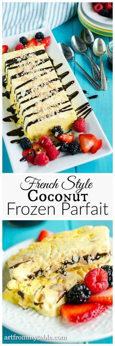Creating a French Style Frozen Parfait is easier than it seems. Learn how to make this divine dessert in just 4 easy steps.