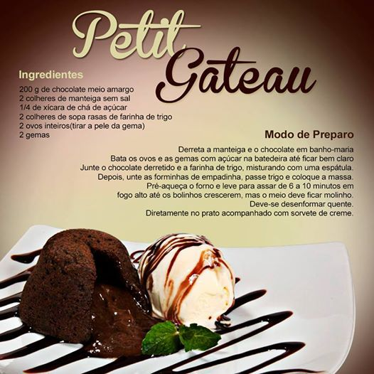 Hoje um doce delicioso, e que todo mundo gosta! Petit gateau, bem fácil de fazer! Fique de olho em nossas postagens (;