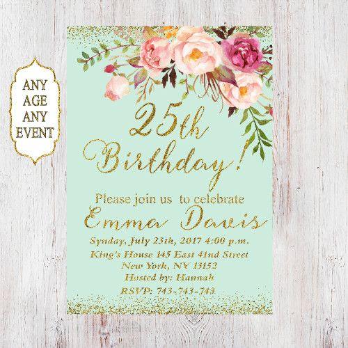 25th Birthday Invitation Any Age Women Floral Mi