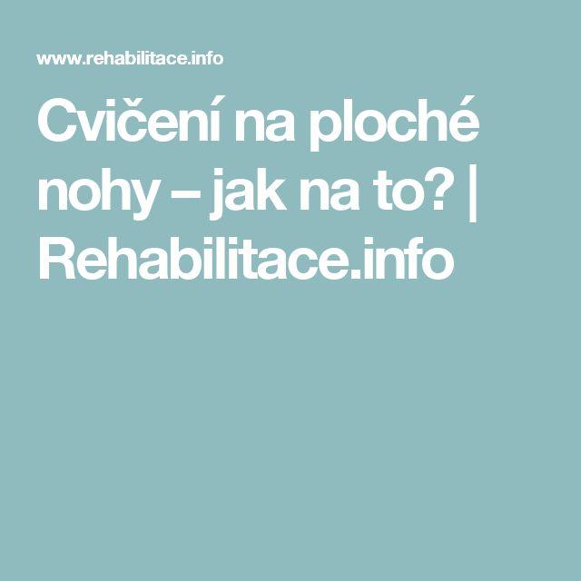 Cvičení na ploché nohy – jak na to? | Rehabilitace.info