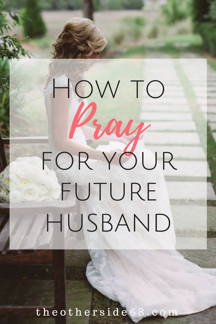 """I don't think people realize that it is really important to pray for your future spouse, even when you don't know who it is."""