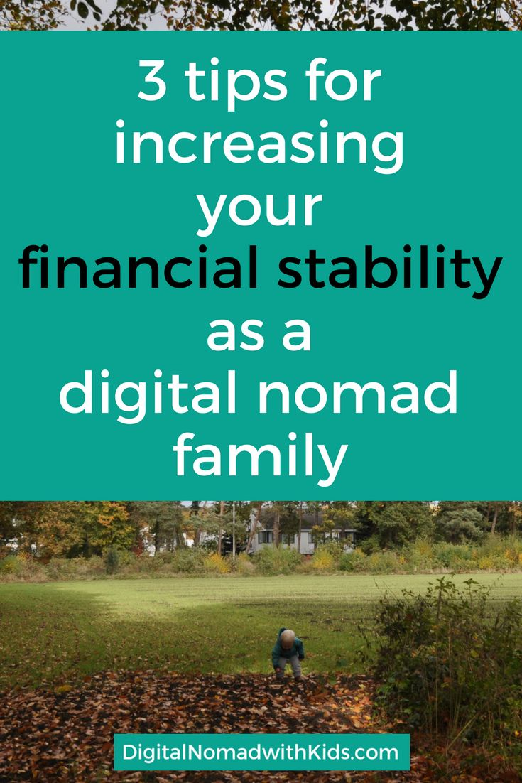 Increasing your financial stability | digital nomad family