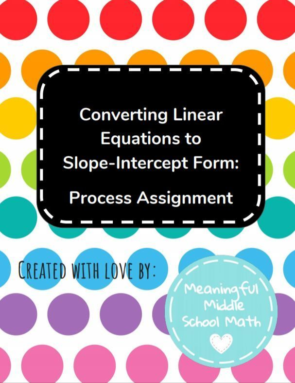 Proces Assignment Converting To Slope Intercept Math Activitie Middle School Dissertation