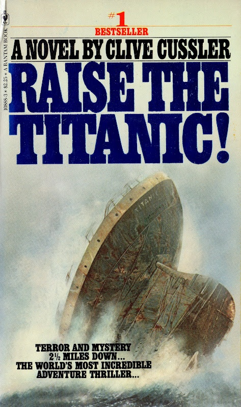 RAISE THE TITANIC; Clive Cussler