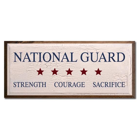 National Guard Strength Courage Sacrifice