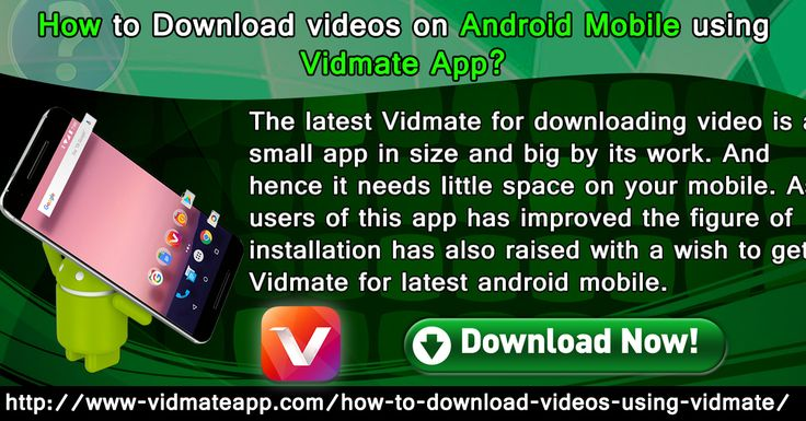 The latest Vidmate for downloading video is a small app in size and big by its work. And hence it needs little space on your mobile. As users of this app has improved the figure of installation has also raised with a wish to get Vidmate for latest android mobile. Moreover, in this Vidmate free download, you will get the latest and boosted features.   For more info: http://www-vidmateapp.com/how-to-download-videos-using-vidmate/