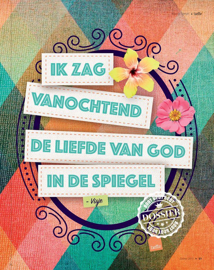 Ik zag vanochtend de liefde van God in de spiegel - Visje #quote #huisvanbelle
