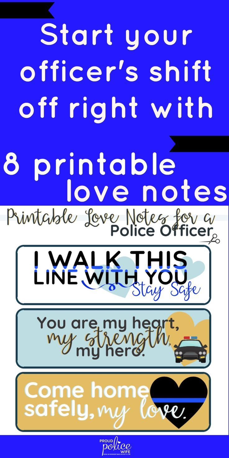 Show your love and appreciation for your police officer with printable love notes. Save time in your police wife life with these 8 easy to print notes! #PoliceWife #policewifelife #LawEnforcement #thinblueline