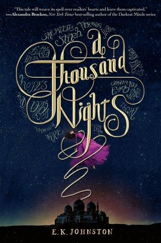 A Thousand Nights. Book review. YA fiction. Fantasy - fairytale retelling.