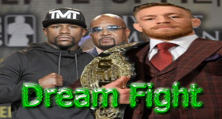 UFC 2016 Dream Fight Conor McGregor vs Floyd Mayweather Full Fight Break...