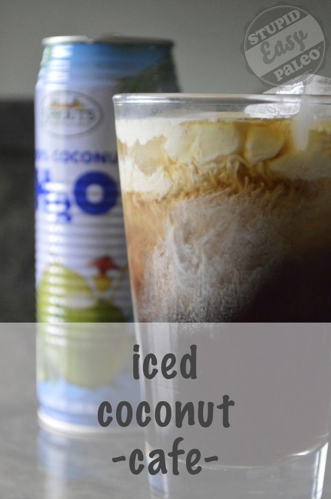 Super easy recipe for Iced Coconut Cafe! Coconut water+ coconut milk+coffee... #paleo #coconut: Coconut Cafe, Paleo Coconut, Ice Coconut, Coconut Milk, Easy Recipes, Stupideasypaleo C, Easy Paleo, Coconut Water, Paleo Recipe