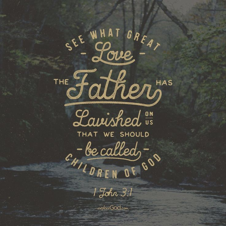 See What Great Love The Father Has Lavished On Us, That We