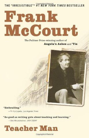 Teacher Man by Frank McCourt - Read the Writer's Relief book review at goodreads.com