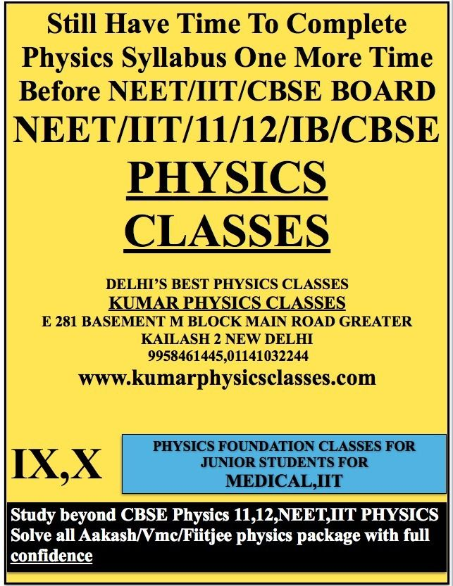 Physics Tutor In South Ex-Physics Classes In South Ex-Kumar Physics
