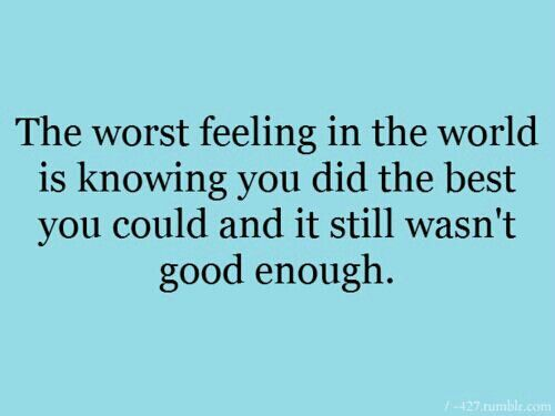 Sad Quotes About Family: 25+ Best Ideas About Not Good Enough On Pinterest