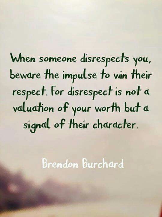177 best Disrespect images on Pinterest | Toxic people, Toxic ...