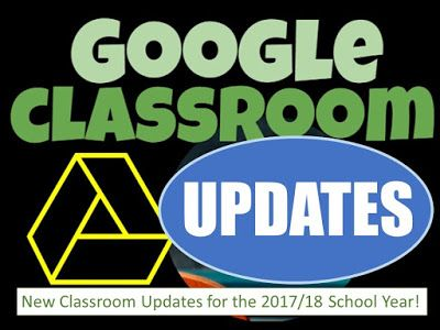 Google Classroom Updates for the 2017/18 School Year!    Google recently added a number of helpful updates to Google Classroom for teachers.  These updates include...1. Reorder your classes on the homepage2. View all of a student's work on a single page3. Use decimal grades to award partial points4. Display the class code in full screen5. Transfer class ownership to another teacherand more...  Click on the link below to download this free guide...  Google Classroom Updates for the 2017/18…