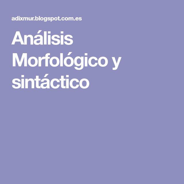 Análisis Morfológico y sintáctico
