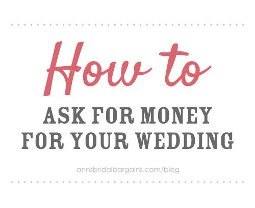Money Instead Of Gifts Wording: How To Ask For Money For Your Wedding