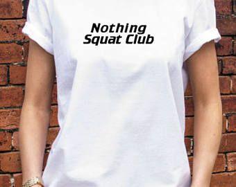 Nothing Squat Club Woman shirt