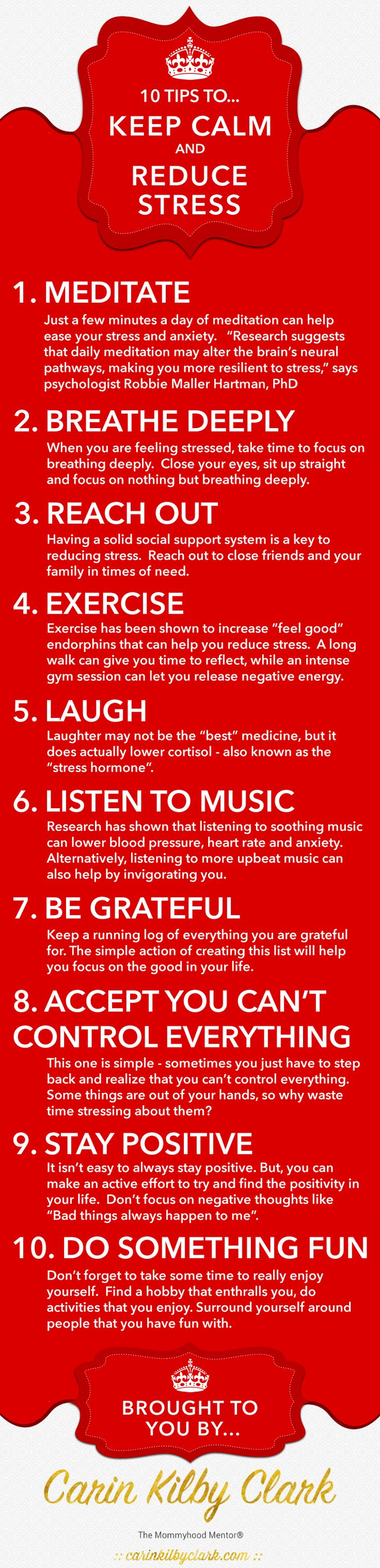 10 Tips to Keep Calm & Reduce Stress [Infographic] via @carinkilbyclark  Further explore stress management & download your free online resources guide: http://ckclark.us/StressLessGuide