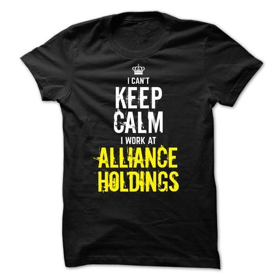Special - I Cant Keep Calm, I Work At ALLIANCE HOLDINGS - #gift for guys #fathers gift. CHECK PRICE => https://www.sunfrog.com/Funny/Special--I-Cant-Keep-Calm-I-Work-At-ALLIANCE-HOLDINGS-m0r7.html?68278