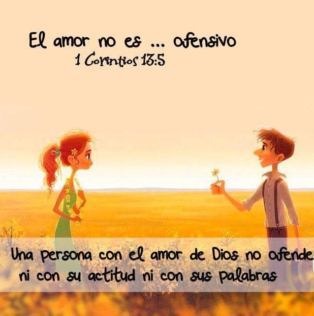 El amor no es ofensivo. Una persona con el Amor de Dios no ofende ni con su actitud ni con sus palabras: