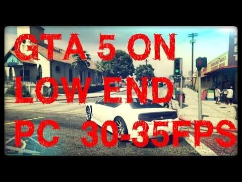 Ruster Tech: HOW TO RUN GTA 5 ON LOW END PC