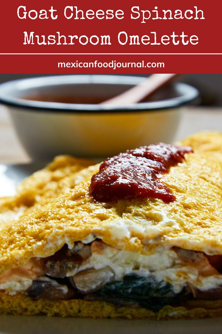 Hearty Mexican omelette prepared with spinach, mushroom, and semi-soft goat cheese. Mushroom and spinach lend an earthy flavor, goat cheese adds tang and your favorite salsa gives it some punch.