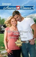 The Texas Ranger's Reward - Rebecca Winters (HAR #1422 - Oct 2012)
