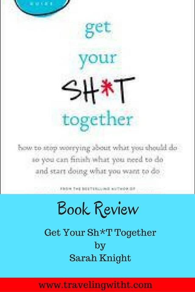 Get Your Sh*t Together by Sarah Knight. #selfhelp #humor
