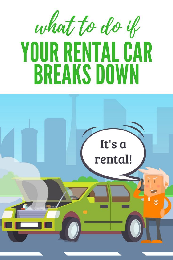 Did Your Rental Car Just Break Down Here S What To Do Smart