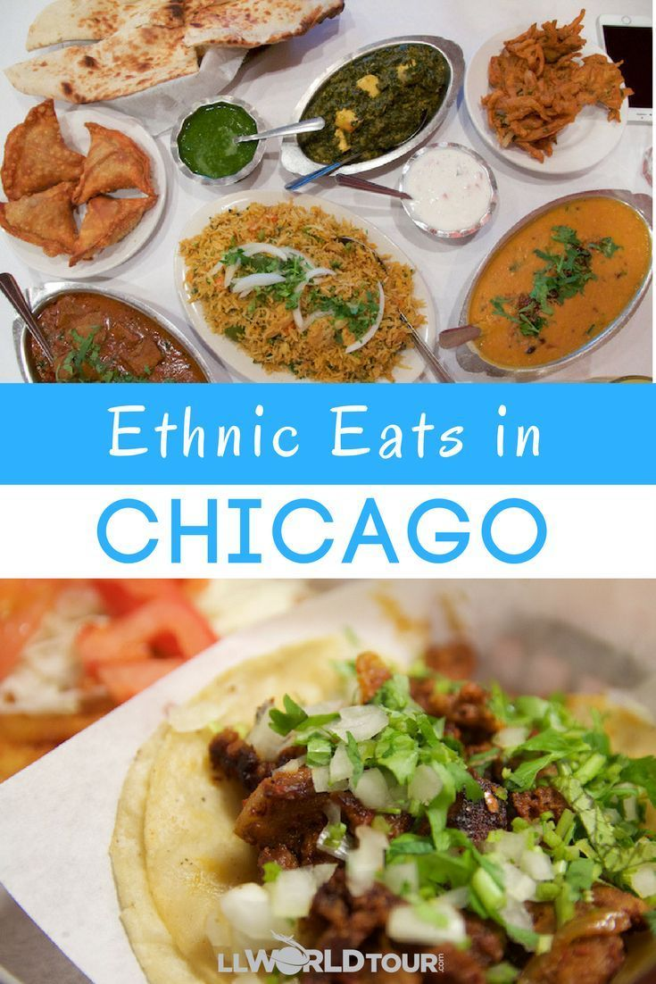 Ethnic Chicago | My Chicago | Ethnic recipes, Food, Mexican