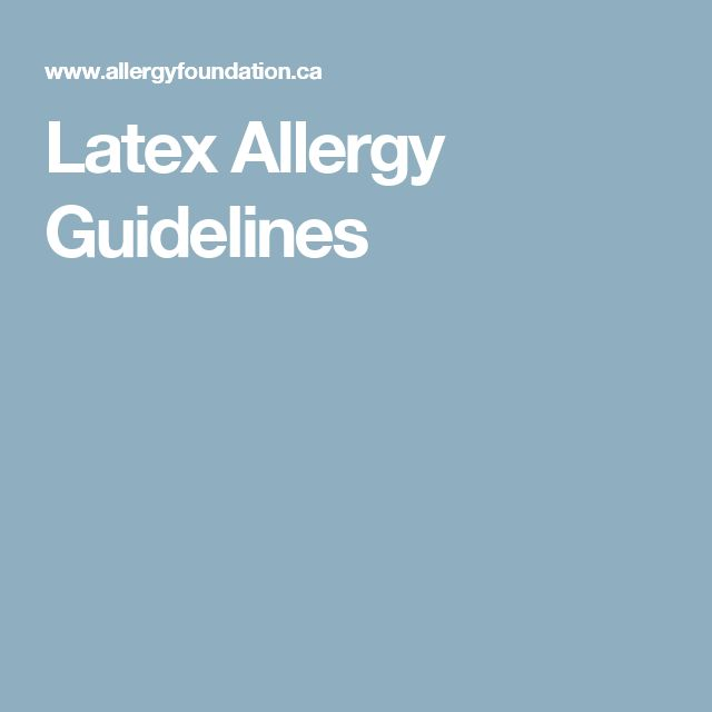 Latex Allergy Guidelines