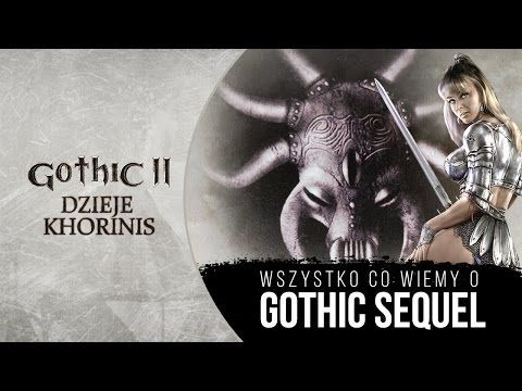ANULOWANY OFICJALNY DODATEK DO GOTHIC 1 - Gothic Sequel - YouTube