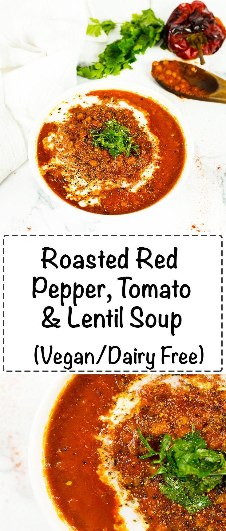Roasted Red Pepper, Tomato and Lentil Soup - A nourishing, tasty and hearty vegan soup. #vegan #glutenfreevegan     #soup #dairyfreesoup #tomatosoup #lentilsoup #vegansoup #vegandinner #lentils #tomatoes #glutenfree #glutenfreedinner