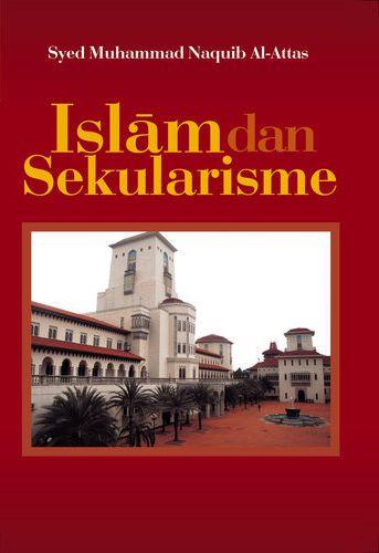 Makalah Islam Dan Sekularisme, Makalah Tentang Islam Dan Sekularisme, Membezakan Islam Dan Sekularisme