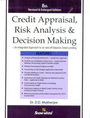 Credit Appraisal, Risk Analysis & Decision Making