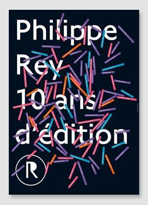 affiche 10 ans Philippe Rey