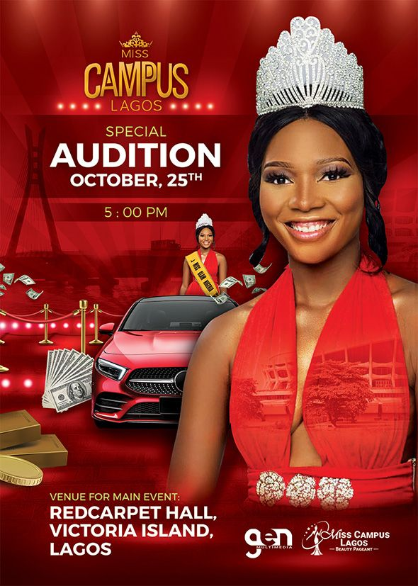 Beauty Pageant Miss Campus Lagos Audition Flyer Is A Freelance Flyer For A Beauty Contest Competition In Nigeria Beauty Pageant Pageant Concert Poster Design
